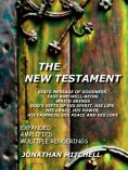 The New Testament - God's Message of Goodness, Ease & Well-being